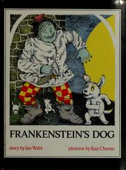 Cover of: Frankenstein's dog | Jan Wahl