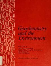 Cover of: The Relation of selected trace elements to health and disease. | U.S. National Committee for Geochemistry. Subcommittee on the Geochemical Environment in Relation to Health and Disease