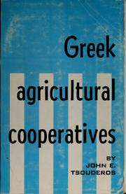 Cover of: Greek agricultural cooperatives