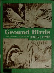 Cover of: Ground birds | Charles L. Ripper