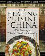 Cover of: The healing cuisine of China