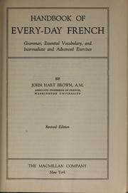 Cover of: Handbook of every-day French | John Hart Brown