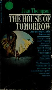 Cover of: The house of tomorrow | Thompson, Jean pseud.