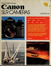 Cover of: How to select and use Canon SLR cameras | Carl Shipman