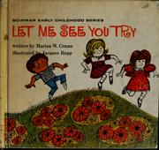 Cover of: Let me see you try | Marion W. Crume