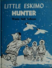 Cover of: Little Eskimo hunter. | Wanda Neill Tolboom