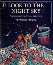 Cover of: Look to the night sky | Seymour Simon, Seymour Simon