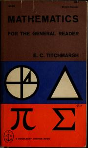 Cover of: Mathematics, for the general reader. by E. C. Titchmarsh