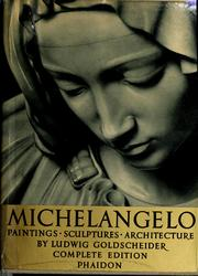 Cover of: Michelangelo: paintings, sculptures, architecture