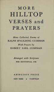 Cover of: More hilltop verses and prayers | Ralph S. Cushman