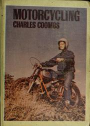 Cover of: Motorcycling | Charles Ira Coombs
