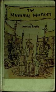Cover of: The Mummy Market | Nancy Burns Brelis