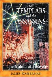 Cover of: Templars and the Assassins | James Wasserman