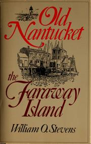 Cover of: Old Nantucket, the faraway island