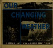Cover of: Our changing weather