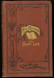 Cover of: The record of a happy life | Hannah Whitall Smith