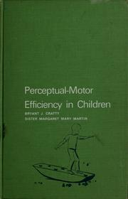 Perceptual-motor efficiency in children by Bryant J. Cratty