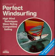 Cover of: Perfect windsurfing | Ernstfried Prade