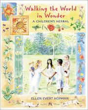 Cover of: Walking the World in Wonder: A Children's Herbal