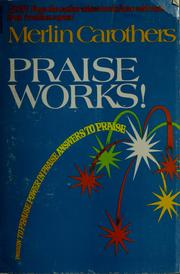 Cover of: Praise works!