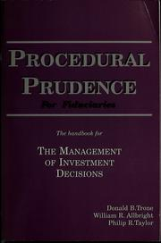 Cover of: Procedural prudence for fiduciaries | Donald B. Trone