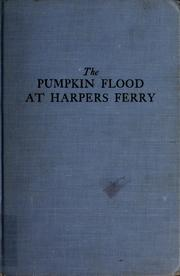 Cover of: The pumpkin flood at Harpers Ferry