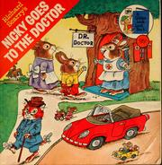 Cover of: Richard Scarry's Nicky goes to the doctor