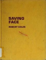 Cover of: Saving Face | Coles, Robert.