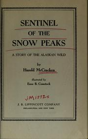 Cover of: Sentinel of the snow peaks | McCracken, Harold