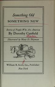 Cover of: Something old, something new: stories of people who are America.