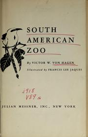 Cover of: South American Zoo | Von Hagen, Victor Wolfgang