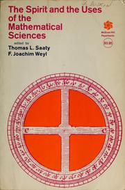 Cover of: The spirit and the uses of the mathematical sciences