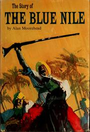Cover of: The story of the Blue Nile