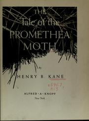 Cover of: The tale of the promethea moth | Henry B. Kane