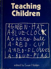 Cover of: Teaching children | Susan Holden