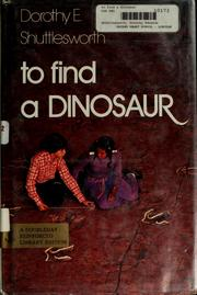 Cover of: To find a dinosaur