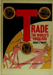 Cover of: Trade, the world's lifeblood