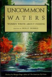 Cover of: Uncommon waters | Holly Morris