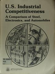 Cover of: U.S. industrial competitiveness by United States. Congress. Office of Technology Assessment.