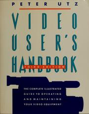 Video user's handbook by Utz, Peter.