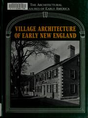 Cover of: Village architecture of early New England | Lisa C. Mullins