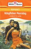 Cover of: Kingfisher morning. | Charlotte Lamb