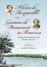 Cover of: Alexis de Tocqueville and Gustave de Beaumont in America |