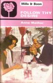 Cover of: Follow thy desire. | Anne Mather