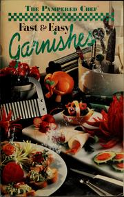 Cover of: Fast & easy garnishes
