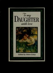Cover of: To my daughter with love | Helen Exley