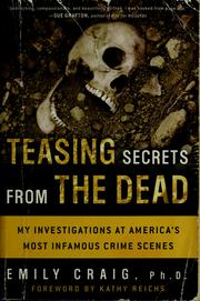 Cover of: Teasing secrets from the dead : my investigations at America