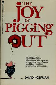 Cover of: The joy of pigging out