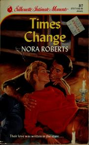 Cover of: Times change | Nora Roberts