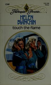Cover of: Touch the flame | Helen Bianchin